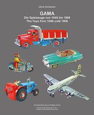 SAMMLERBUCH: GAMA SPIELZEUGE VON 1946 BIS 1968   -GERMAN+ENGLISH LANGUAGE-**