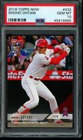 2018 Topps Now #432 Shohei Ohtani RC PSA 10 Gem Mint Rookie Card