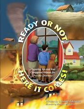 Ready or Not, Here It Comes! by Howard Edelstein (2015, Paperback)