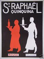 PUBLICITÉ DE PRESSE 1934 QUINQUINA ST RAPHAEL ROUGE ET BLANC - GARÇON DE CAFÉ