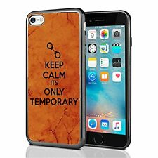 Keep Calm Its Only Temprorary For Iphone 7 (2016) & Iphone 8 (2017) Case Cover