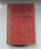 Vintage Book 'The Prince and Betty by P.G.Wodehouse -  Published by Newnes c1924