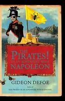 The Pirates! in an Adventure with Napoleon : A Novel by Gideon Defoe