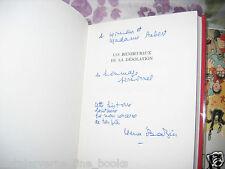 """""""Les Bienheureux de la Désolation"""" Hervé Bazin Avec Bel Envoi autographe 1/20000"""