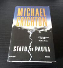 Stato di paura - Michael Crichton - Prima Edizione Garzanti Narratori Moderni -