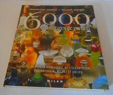 6000 miniatures de parfum Jean-Michel Courset Cote internationale ....