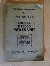 Vintage Caterpillar Operators Instruction Book Manual Diesel D13000 Power Unit