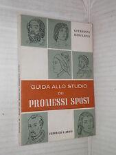 GUIDA ALLO STUDIO DEI PROMESSI SPOSI Giuseppe basilone Federico Ardia 1962 libro