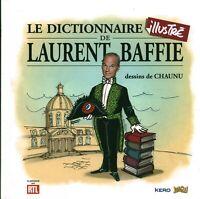 Livre le dictionnaire illustré de Laurent Baffie dessins de Chaunu R T L book