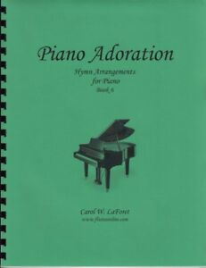 Church Hymn Arrangements for Piano ADORATION Pieces Solo Offertory Worship #6
