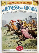 SONZOGNO IL ROMANZO D'AVVENTURE ANNO VII N.69 1930 LIONESSE DEL CANADA
