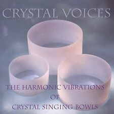 Crystal Voices: The Harmonic Vibrations of Crystal * by Deborah Van Dyke/Crystal