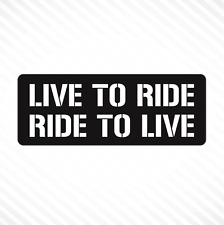 Live To Ride, Ride To Live Vinyl Sticker Decal Biker Motorcycle Helmet Decal CBR