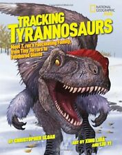 Tracking Tyrannosaurs (National Geographic Kids),Christopher Sloan