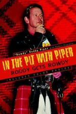 In the Pit with Piper by Robert Picarello and Rowdy Roddy Piper 2002