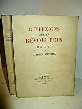 CHARLES MAURRAS REFLEXIONS SUR REVOLUTION DE 1789 EO 1948 1 des 500 / Marais