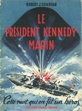 LE PRESIDENT KENNEDY MARIN - SECONDE GUERRE MONDIALE - PT 109 - 1939-1945