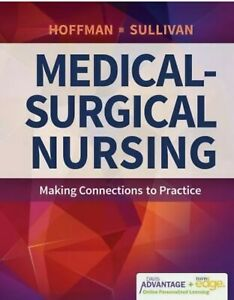 Medical-Surgical Nursing 1st Edition Hoffman Sullivan Test Bank.