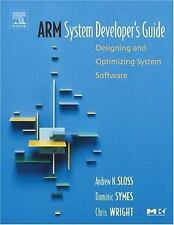 ARM System Developer's Guide: Designing and Optimizing System Software (The Morg
