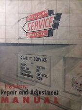 Lincoln Cosmopolitan Meecury 1952 Car Preliminarily Repair Service Manual