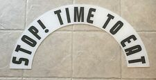 cleveland electric neon clock new marquee insert vintage STOP TIME TO EAT white