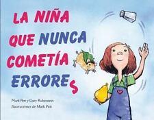 La Nina Que Nunca Cometia Errores = The Girl Who Never Made Mistakes (Hardback o