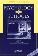 Psychology in the Schools, Special Issue: Development, Evaluation, and Treatment