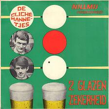 """DE CLICHEMANNETJES (VAN KOOTEN & DE BIE) – 2 Glazen Zekerheid (1968 SINGLE 7"""")"""