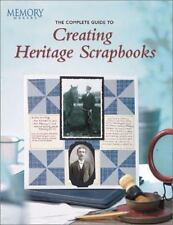 The Complete Guide to Creating Heritage Scrapbooks (Memory Makers)-ExLibrary