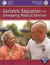 Geriatric Education for Emergency Medical Services (GEMS) : 52-ExLibrary