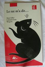 Le Rat M'a Dit ; La Vraie Histoire Du Zodiaque Chino...