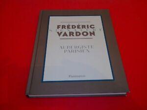 Frederic Vardon - Ma Signature : aubergiste parisien