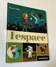 ESPACE space Alain Gree French Book hardcover Illustrated 1972 Moon LEM