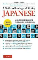 Guide to Reading and Writing Japanese : A Comprehensive Guide to the Japanese...