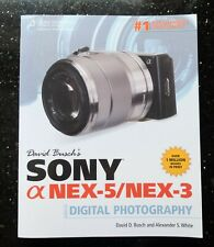 David Busch's Sony Alpha NEX-5/NEX-3 Guide to Digital Photography - Paperback