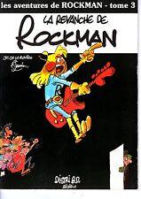LA REVANCHE DE ROCKMAN (JANNIN) EO 1979 TBE/N