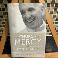 The Church of Mercy by Francis I (2014, Hardcover)
