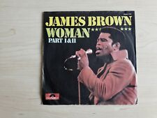 """James Brown – Woman - Part I&II 7"""" ( German issue )"""
