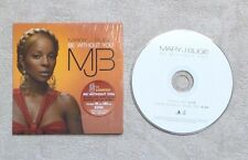 """CD AUDIO MUSIQUE / MARY J. BLIGE """"BE WITHOUT YOU"""" 2T CD SINGLE 2005 RnB/SOUL"""
