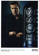 PUBLICITE ADVERTISING 035  2010  HUGO BOSS parfum homme BOTTLED NIGHT R.RAYNOLDS
