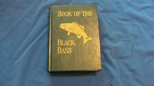 New listing Hard Cover Book of the Black Bass By James Hanschel - 1881 Reprint 1978