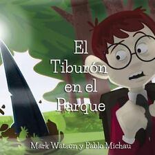 El Tiburon en el Parque (Spanish Edition)-ExLibrary