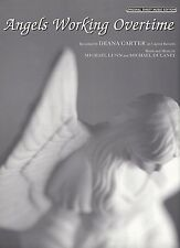 DEANA CARTER-ANGELS WORKING OVERTIME--PIANO/VOCAL/GUITAR SHEET MUSIC-NEW ON SALE