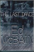 The Last Dance: A Novel of the 87th Precinct Ed McBain SIGNED First Edition