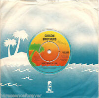 """GIBSON BROTHERS - Ooh! What A Life (UK 2 Tk 1979 7"""" Single)"""