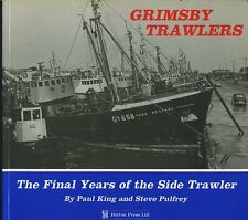 GRIMSBY TRAWLERS THE FINAL YEARS OF THE SIDE TRAWLER