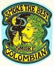Original Smoke The Best Smoke Colombian! Drugs Iron On Transfer