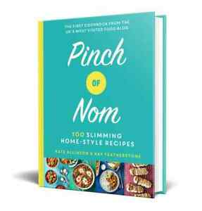 Pinch Of Nom: 100 Slimming, Home-Style Recipes By Kate Allinson - NEW Hardcover
