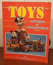 Toys: Antique and Collectible by David Longest