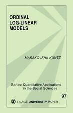 Ordinal Log-Linear Models (Quantitative Applications in the Social Sciences)